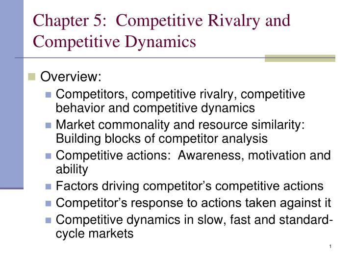 chapter 5 competitive rivalry and competitive dynamics n.