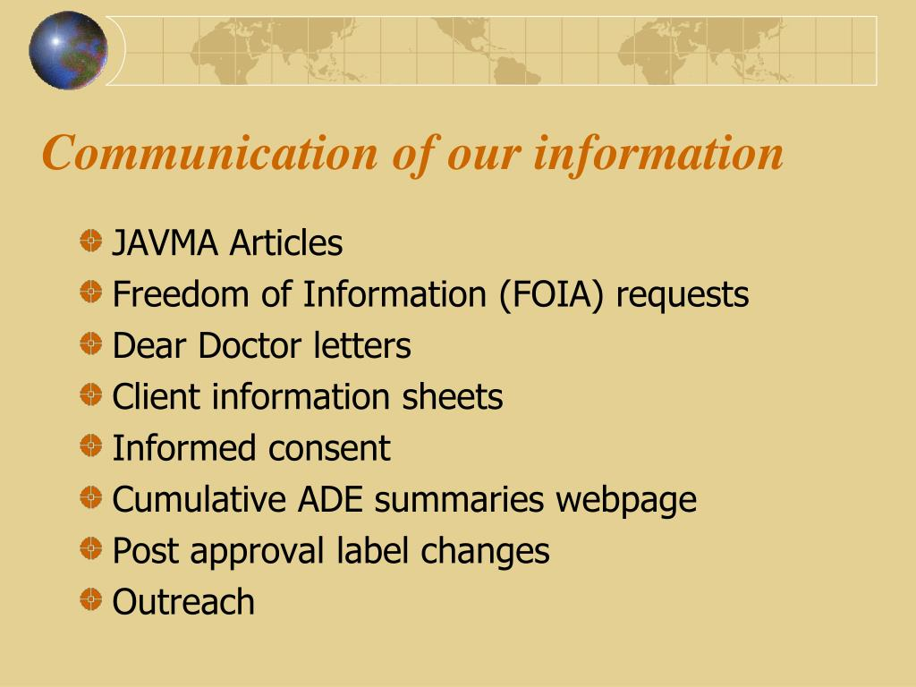 Communication of our information