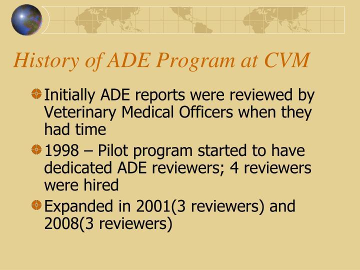 History of ade program at cvm