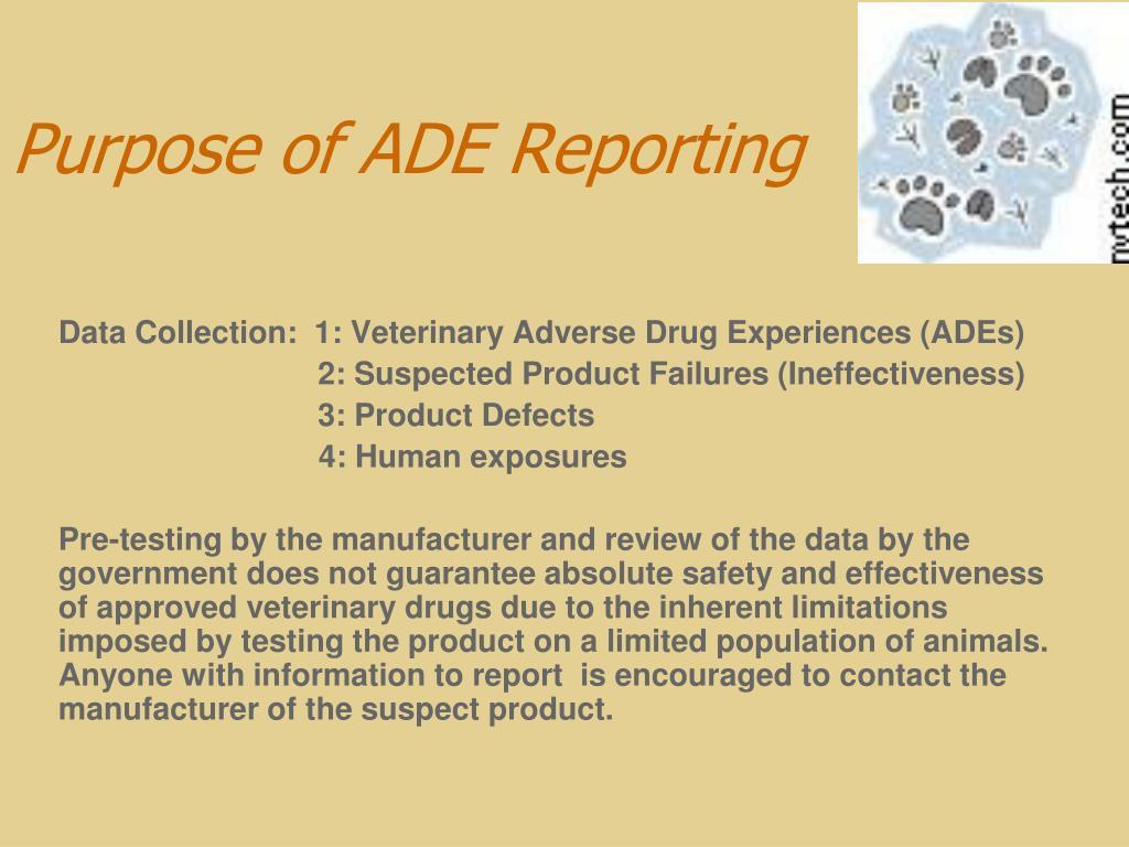 Purpose of ADE Reporting
