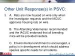 other unit response s in psvc