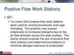 positive flow work stations98
