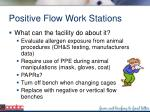 positive flow work stations99