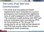 the unit s post site visit communication57