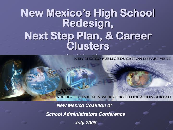 new mexico s high school redesign next step plan career clusters initiative n.