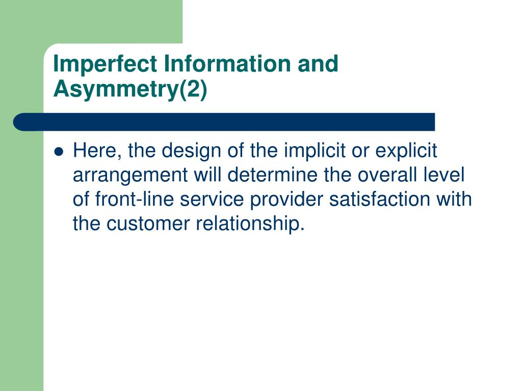 Imperfect Information and Asymmetry(2)