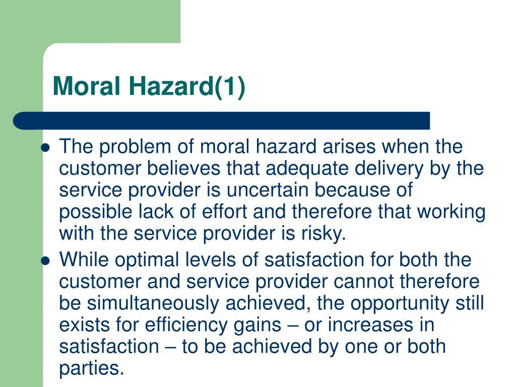 Moral Hazard(1)