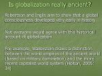 is globalization really ancient