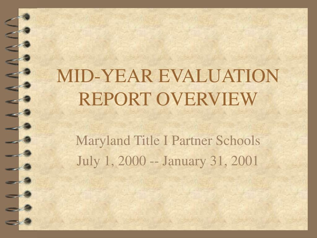 mid year evaluation report overview l.