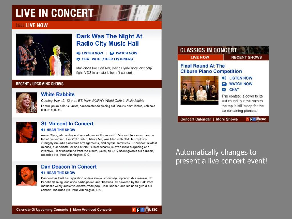 Automatically changes to present a live concert event!