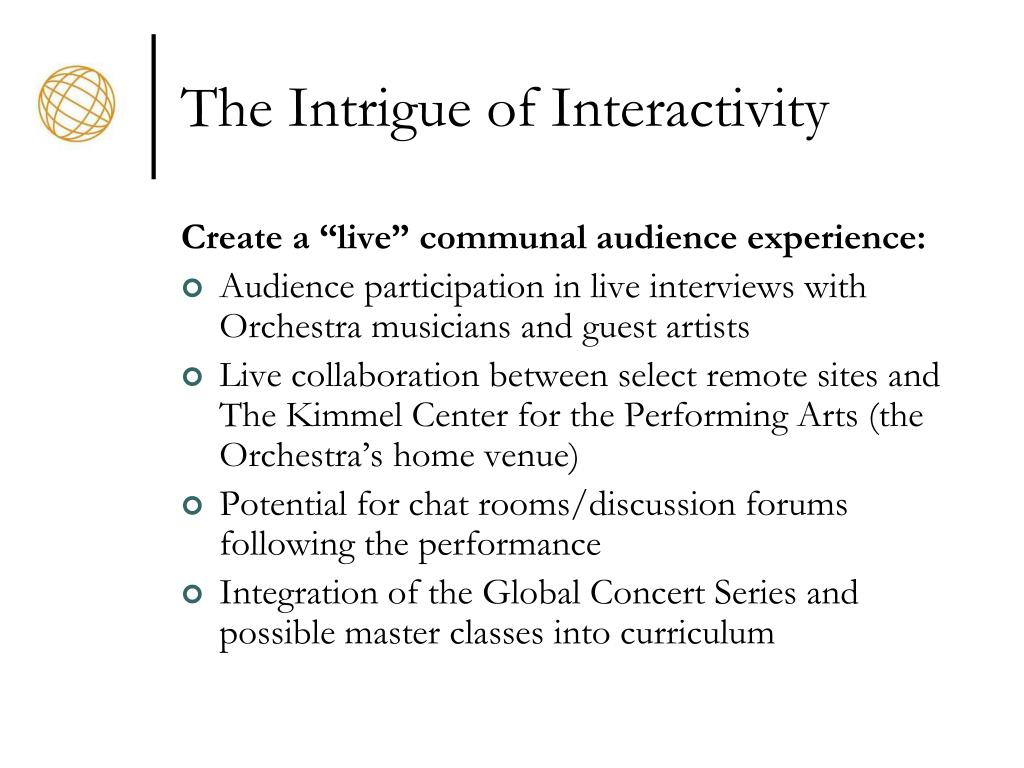 The Intrigue of Interactivity
