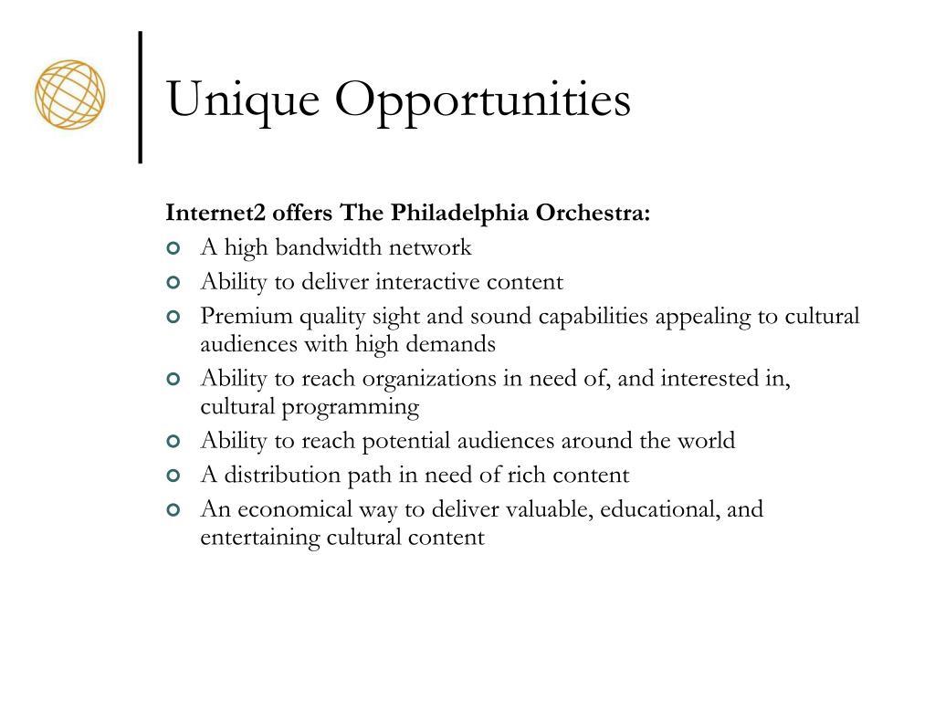 Unique Opportunities