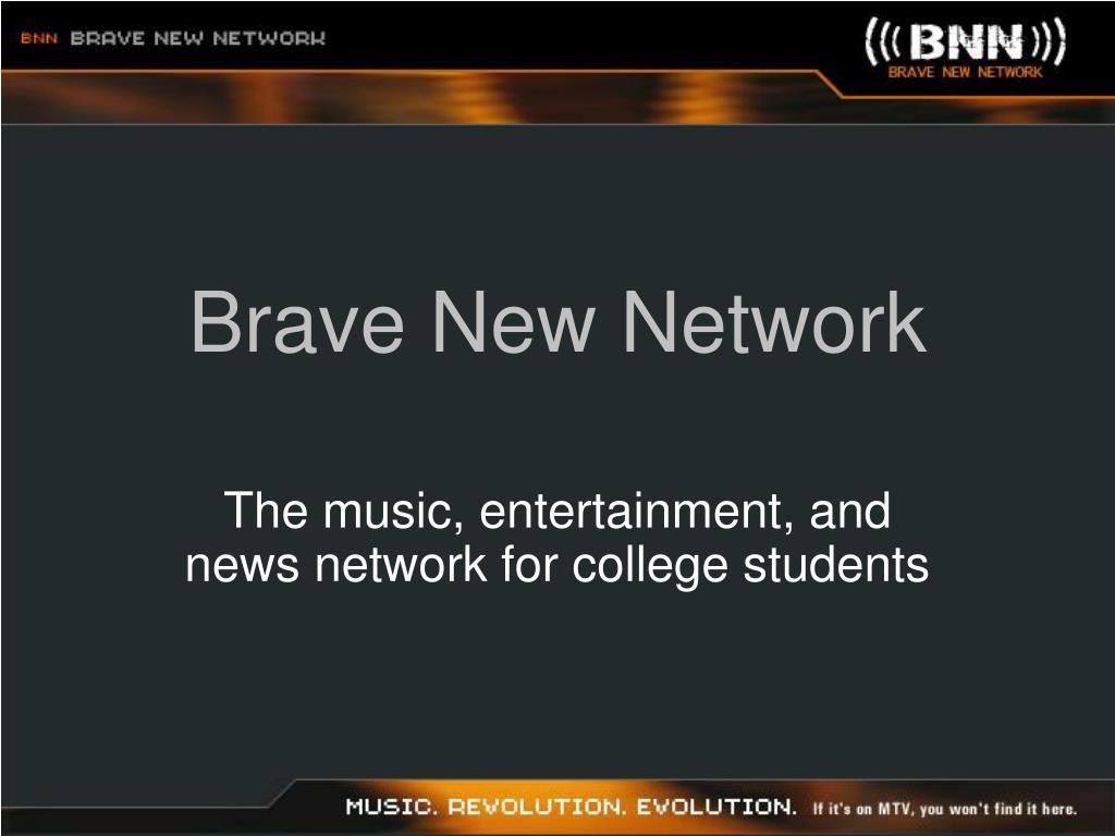 brave new network l.