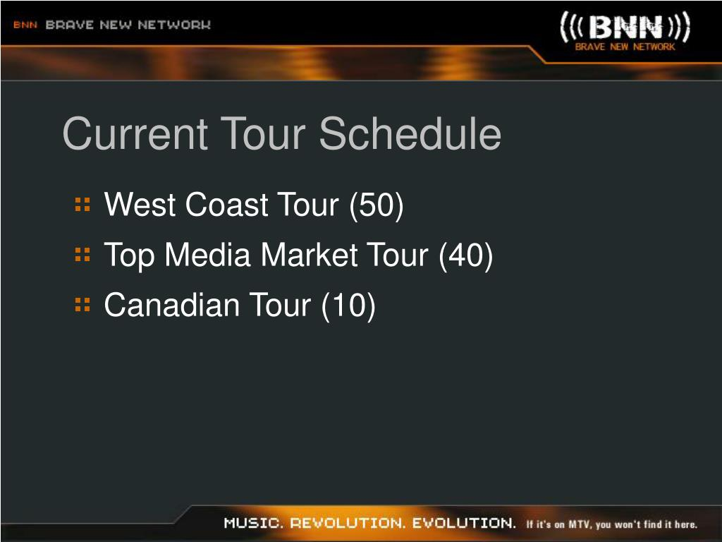 Current Tour Schedule