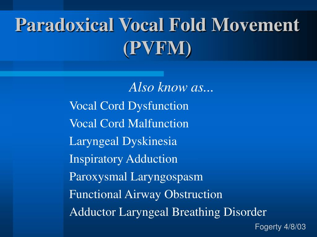 paradoxical vocal fold movement pvfm l.