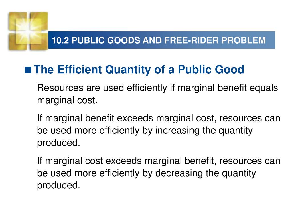 10.2 PUBLIC GOODS AND FREE-RIDER PROBLEM
