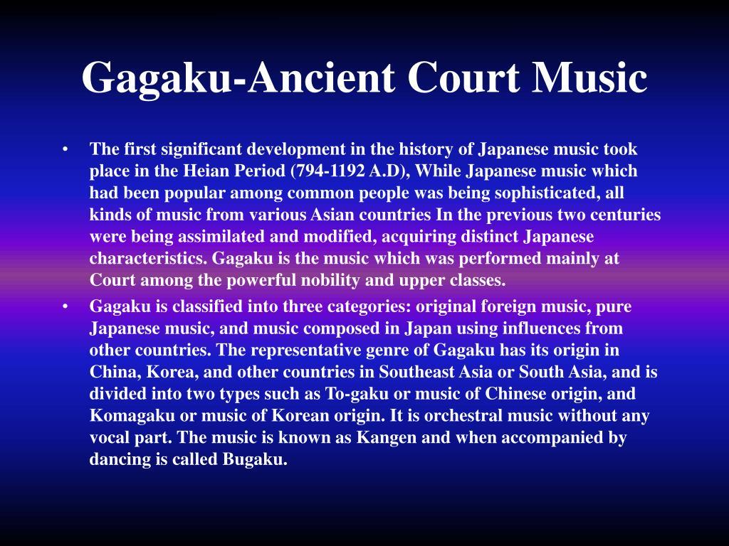 Gagaku-Ancient Court Music