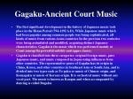 gagaku ancient court music