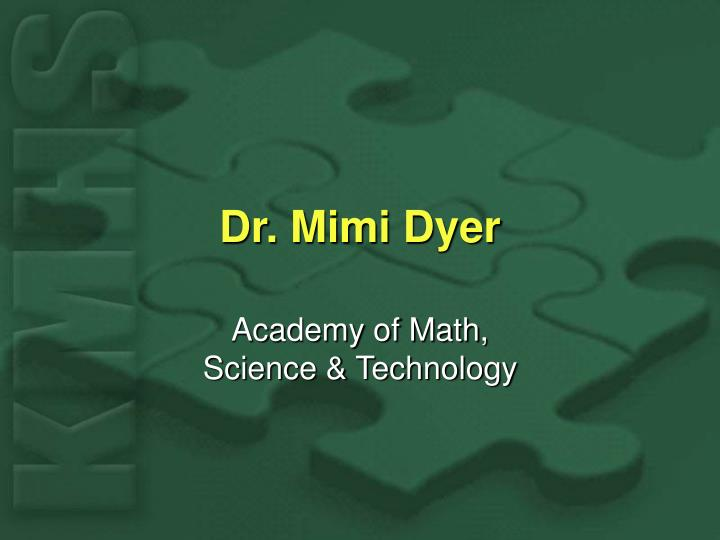 Dr mimi dyer