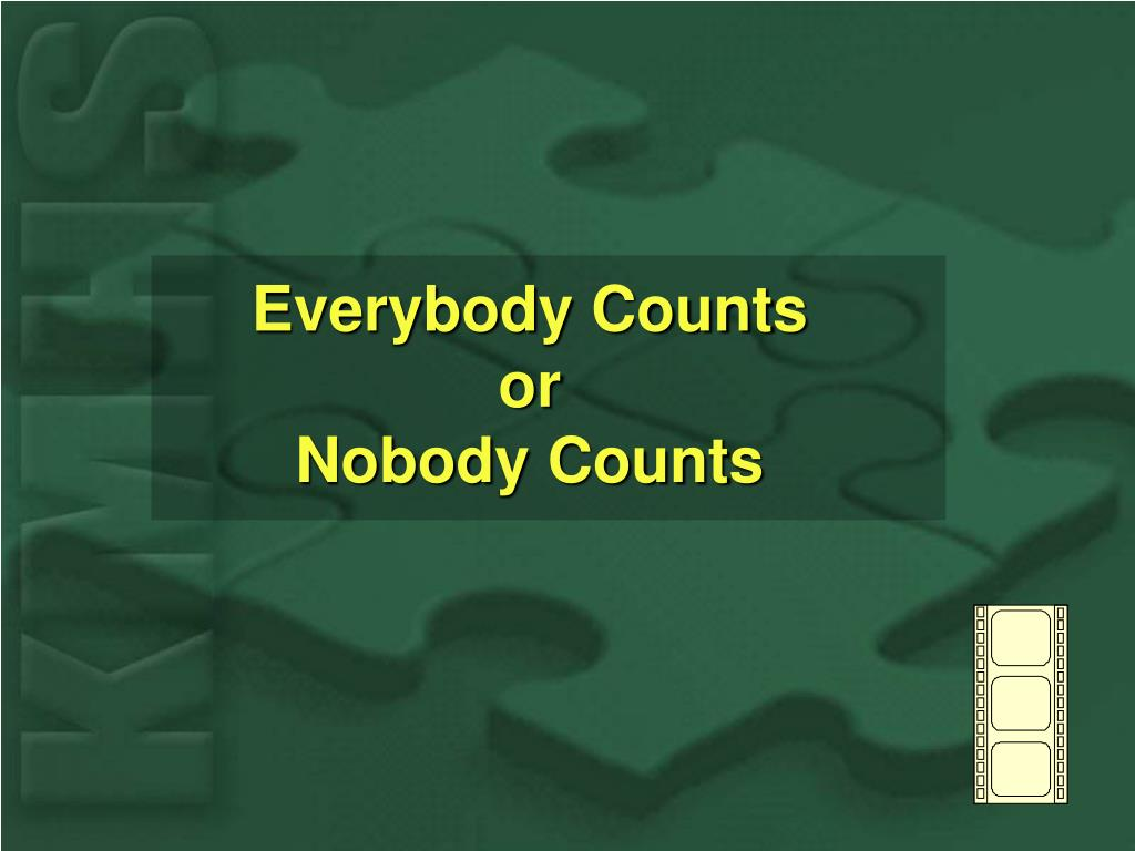Everybody Counts or