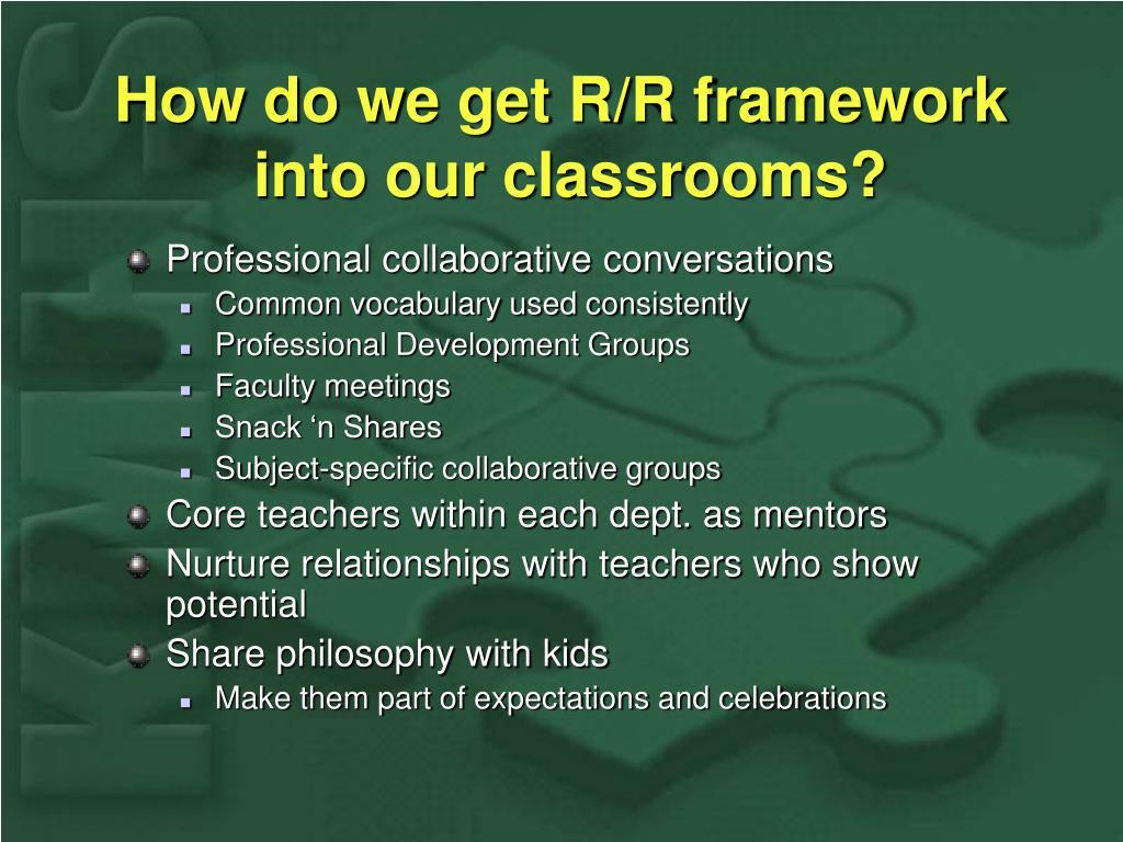 How do we get R/R framework