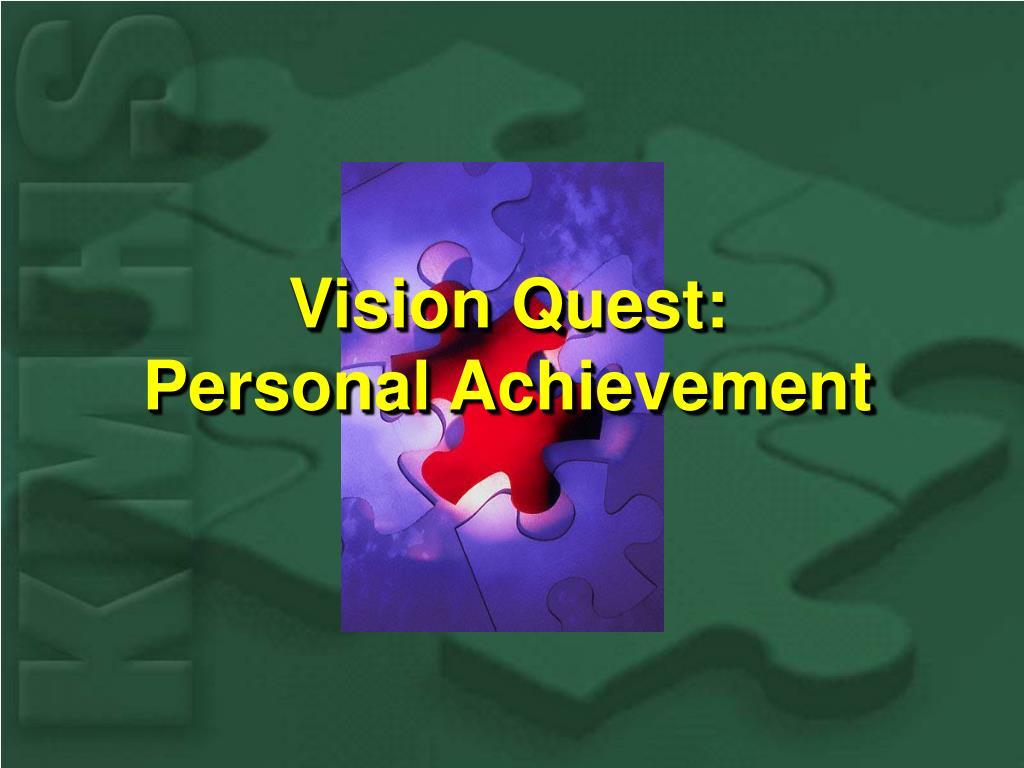 Vision Quest:
