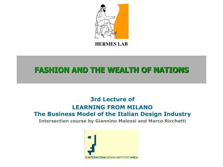 fashion and the wealth of nations n.