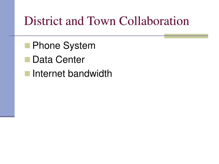 District and Town Collaboration