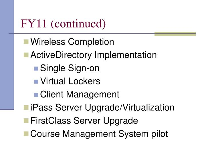 FY11 (continued)