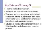key drivers of literacy21