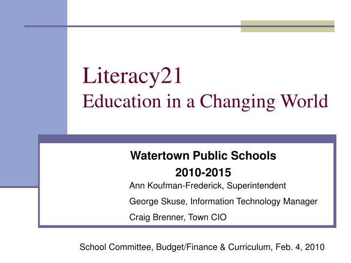 literacy21 education in a changing world n.