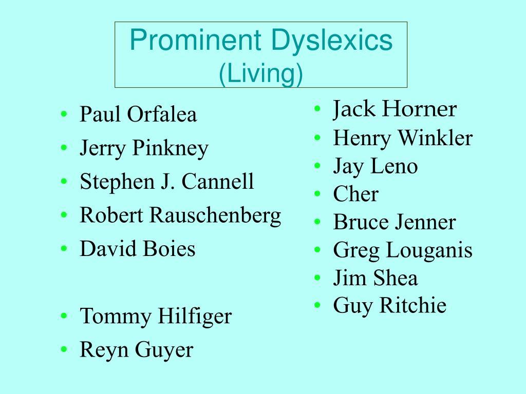 Prominent Dyslexics