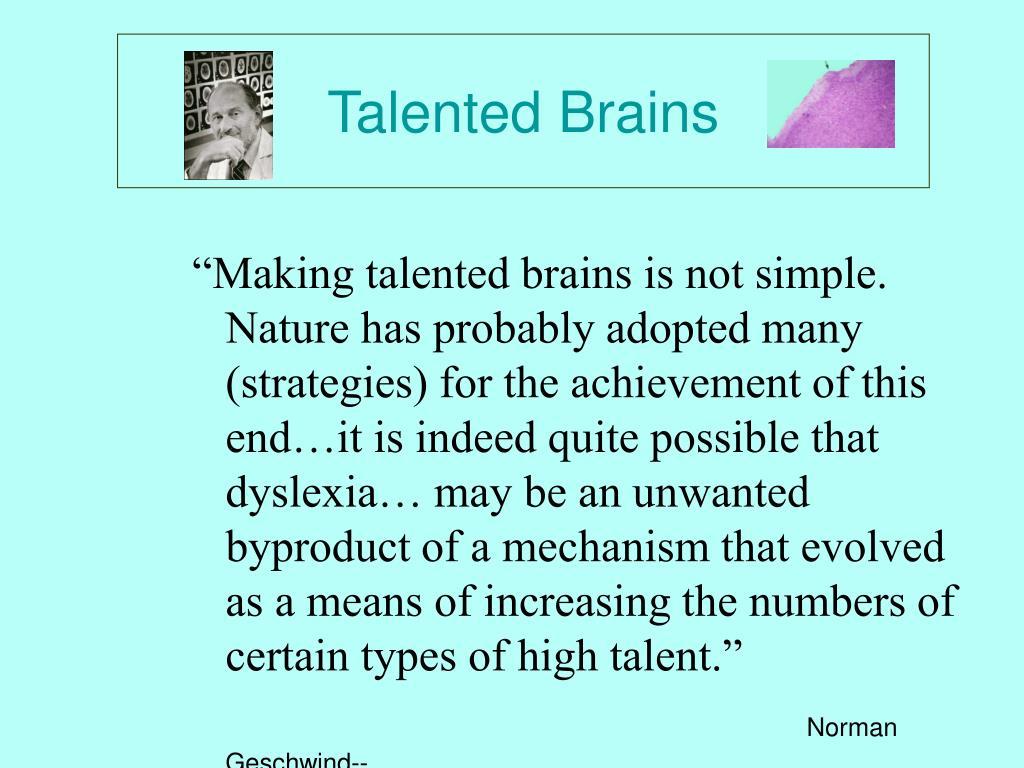 Talented Brains
