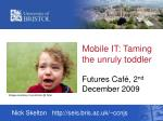 mobile it taming the unruly toddler