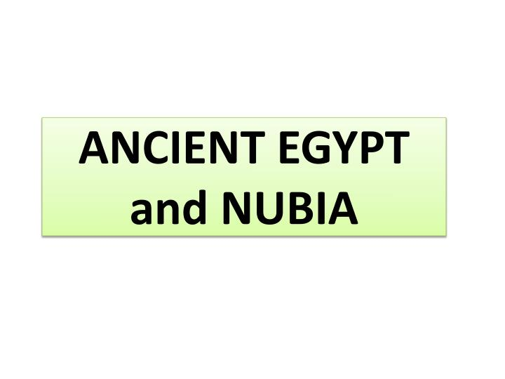 ancient egypt and nubia n.