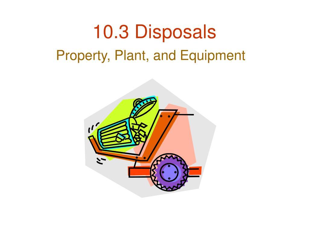 10 3 disposals l.