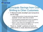 municipals savings from cost shifting to other customers