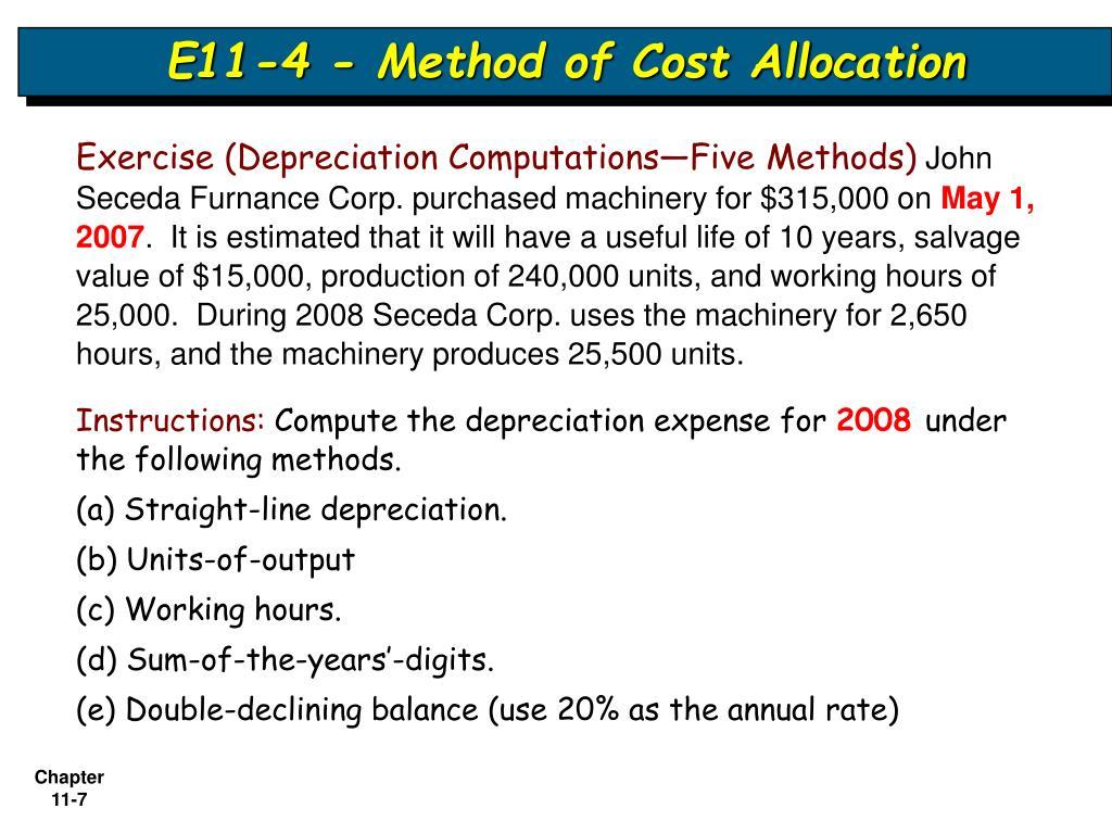 E11-4 - Method of Cost Allocation