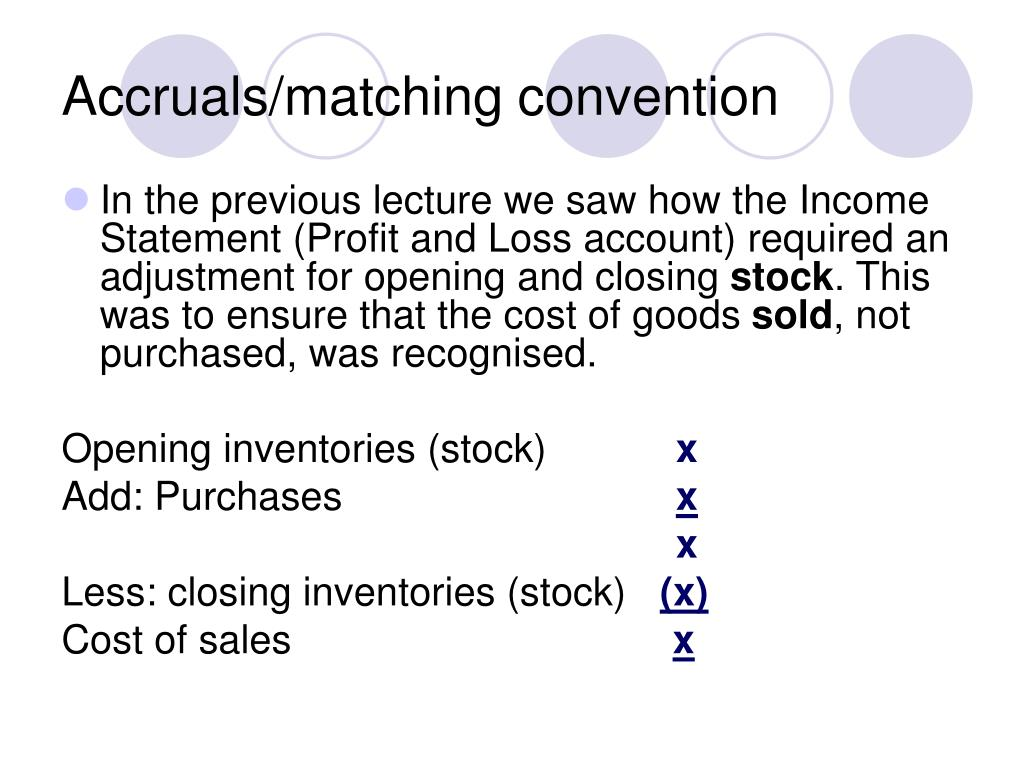 Accruals/matching convention