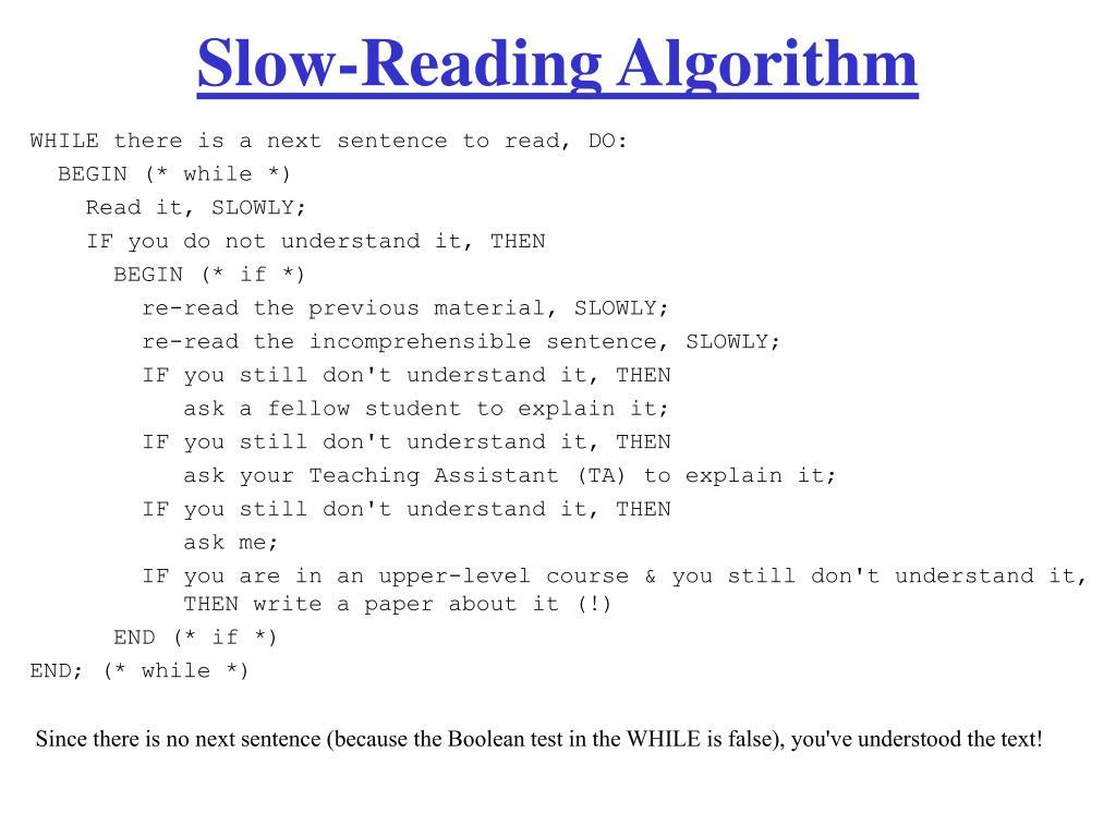 Slow-Reading Algorithm