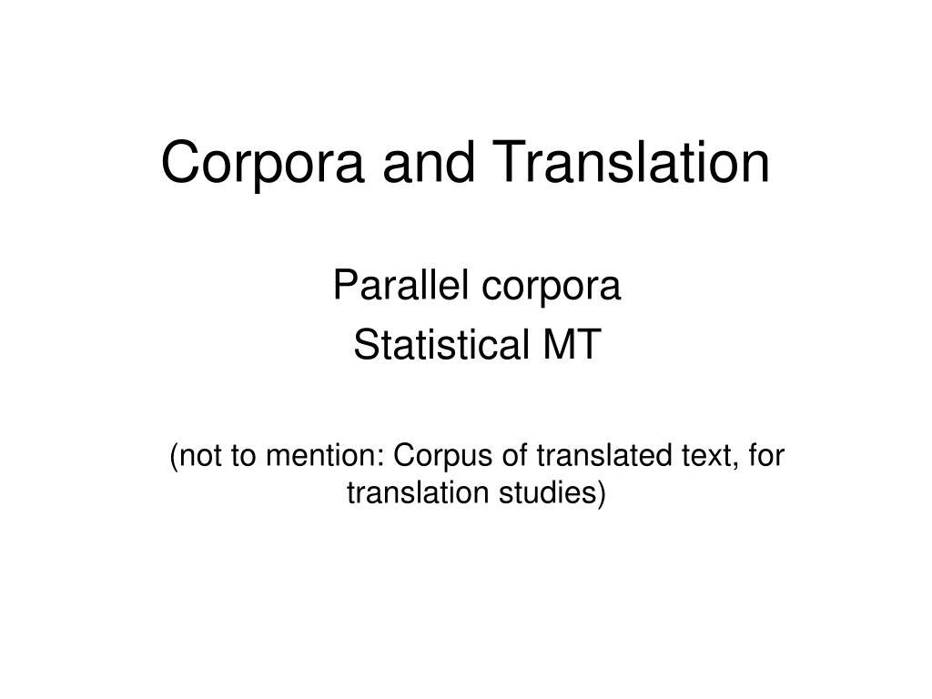 Corpora and Translation