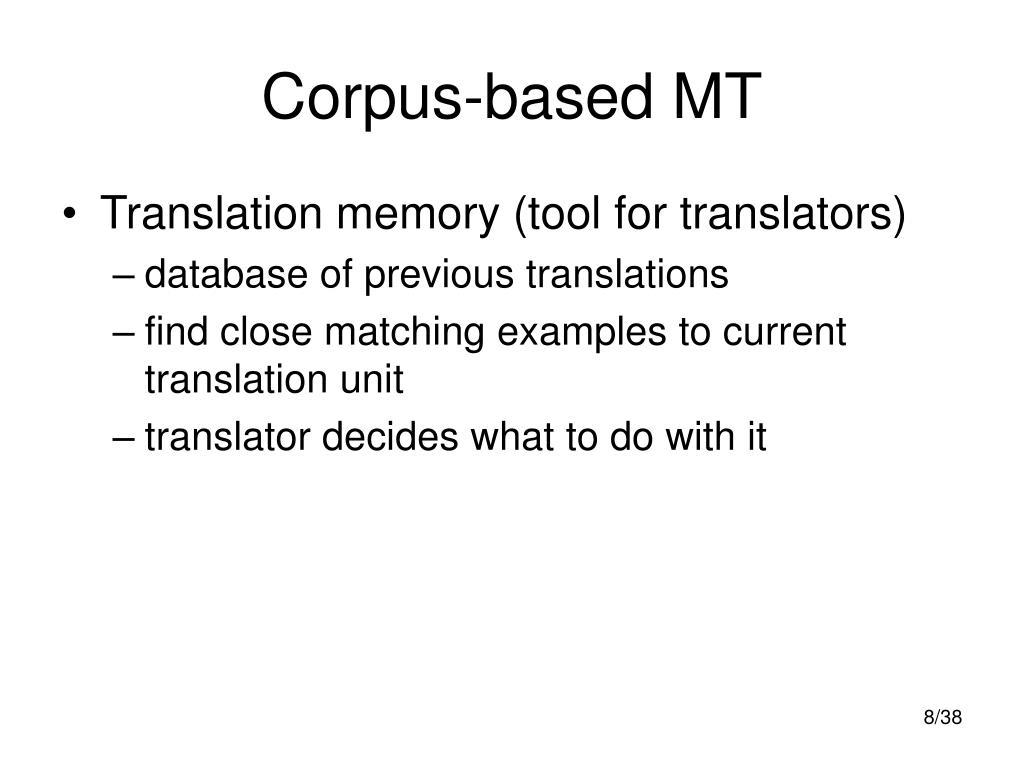 Corpus-based MT
