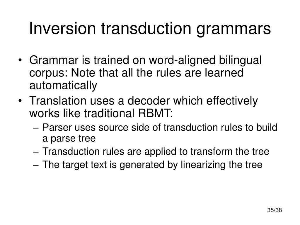 Inversion transduction grammars