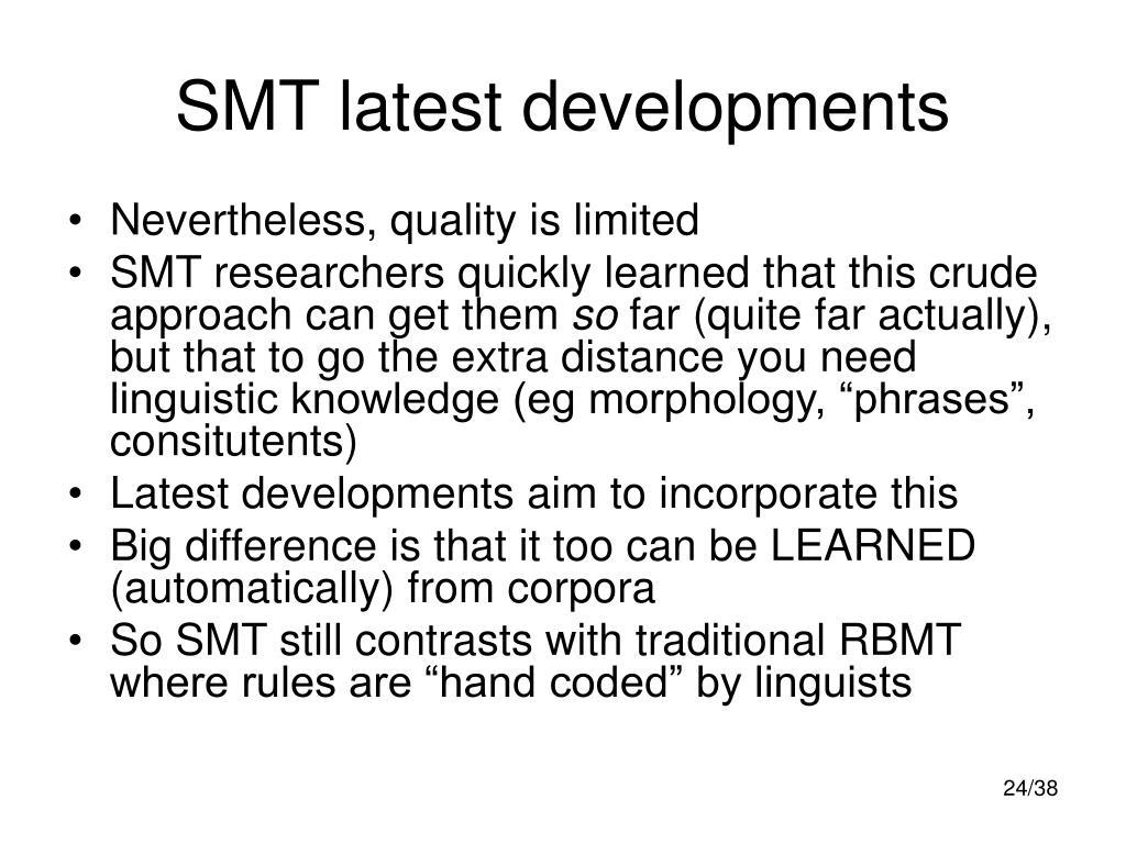 SMT latest developments