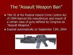 the assault weapon ban