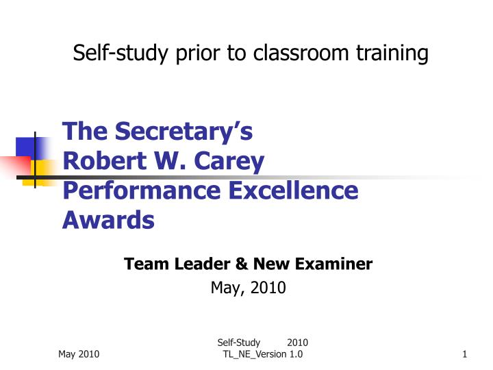 The secretary s robert w carey performance excellence awards