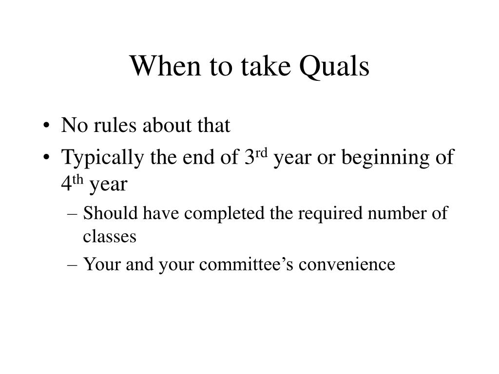 When to take Quals