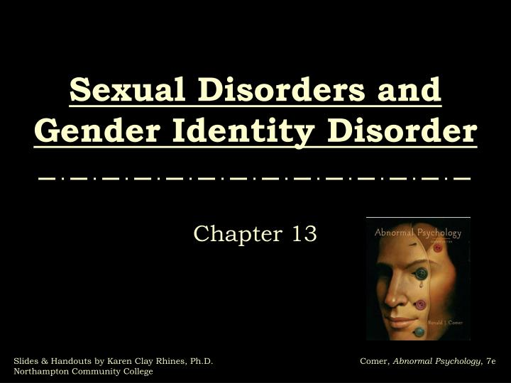 sexual disorders and gender identity disorder n.