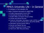 mmu s university life in general