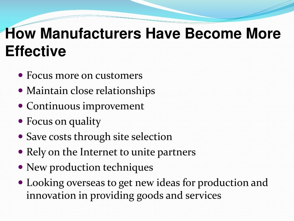 How Manufacturers Have Become More Effective